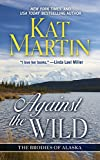 Against the Wild (Thorndike Press Large