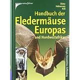 """Handbuch Flederm�use Europas und Nordwestafrikasvon """"Christian Dietz"""""""