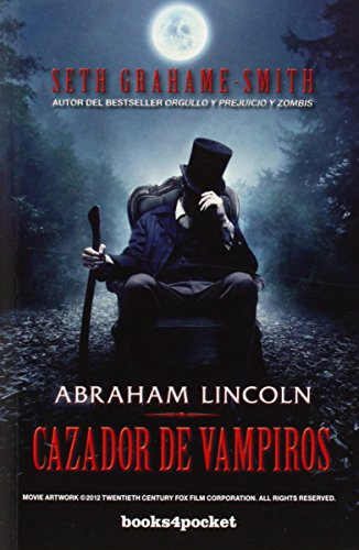 abraham-lincoln-cazador-de-vampiros-books4pocket-books4pocket-narrativa