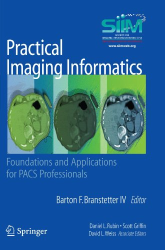 Practical Imaging Informatics: Foundations and...