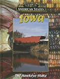 img - for Iowa (A Guide to American States) book / textbook / text book