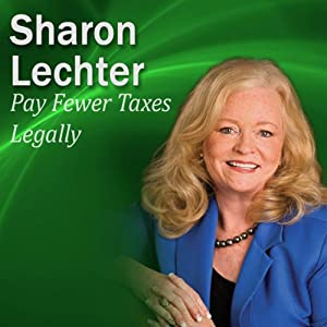 Pay Fewer Taxes Legally: It's Your Turn to Thrive Series | [Sharon Lechter]