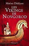 echange, troc Marine Dedeyan - Les vikings de novgorod