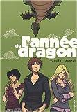 [L']année du dragon : intégrale