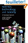 Science, Technology, and Society: A S...
