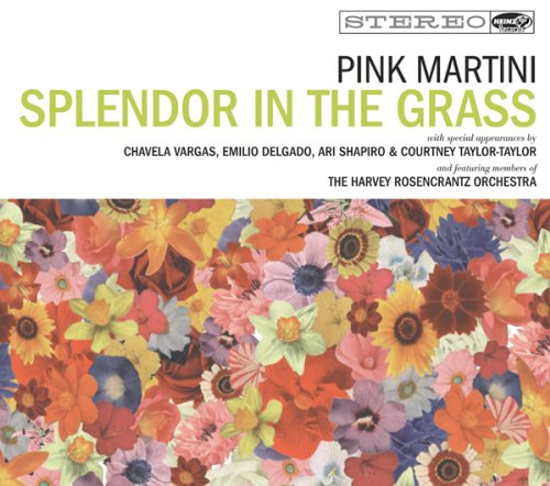 Pink Martini-Splendor in the Grass-CD-FLAC-2009-LiTF Download