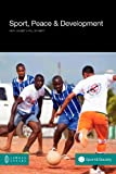 img - for Sport, Peace, and Development book / textbook / text book