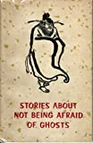img - for Stories about not being afraid of ghosts book / textbook / text book