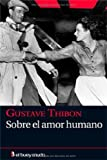 img - for Sobre el amor humano (Ensayo) (Spanish Edition) book / textbook / text book