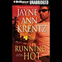 Running Hot: Arcane Society, Book 5 Audiobook by Jayne Ann Krentz Narrated by Sandra Burr
