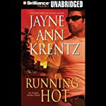 Running Hot: Arcane Society, Book 5 (       UNABRIDGED) by Jayne Ann Krentz Narrated by Sandra Burr