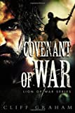 Covenant of War (Lion of War Series)