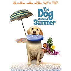 The Dog Who Saved Summer arrives on DVD and On Demand June 2nd from Anchor Bay Entertainment