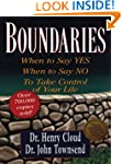 Boundaries: When To Say Yes, When To...
