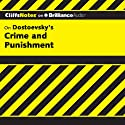 Crime and Punishment: CliffsNotes (       UNABRIDGED) by James L. Roberts, Ph.D. Narrated by Tim Wheeler
