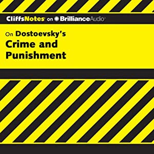 Crime and Punishment: CliffsNotes | [James L. Roberts, Ph.D.]
