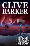Clive Barker's The Great And Secret Show Volume 1 (v. 1)