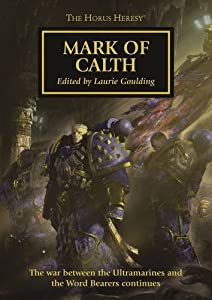 The Mark of Calth (Horus Heresy) - Laurie Goulding