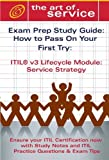 echange, troc  - Itil V3 Service Lifecycle Service Strategy (Ss) Certification Exam Preparation Course in a Book for Passing the Itil V3 Service