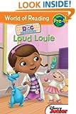 Doc McStuffins: Loud Louie (World of Reading)