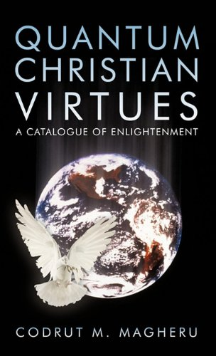 Quantum Christian Virtues: A Catalogue of Enlightenment