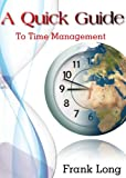 A Quick Guide to Time Management