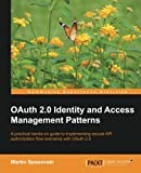 Private: OAuth 2.0 Identity and Access Management Patterns