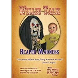 Willie Talk - Reaper Madness