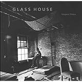 Glass House