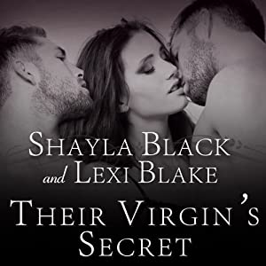 Their Virgin's Secret: Masters of Menage, Book 2 | [Shayla Black, Lexi Blake]