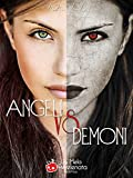 img - for Angeli vs Demoni (Italian Edition) book / textbook / text book