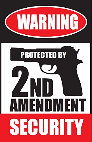 Warning! Protected by 2nd amendment security! 8.5x5.5 Weatherproof plastic sign. (Owner Armed compare prices)