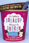 It's Called a Breakup Because It's Br...