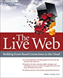 img - for The Live Web: Building Event-Based Connections in the Cloud book / textbook / text book