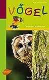 Vögel: Entdecken und erforschen