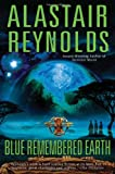 "Alastair Reynolds, ""Blue Remembered Earth"" (Gollancz, 2012)"