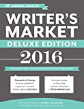img - for Writer's Market Deluxe Edition 2016: The Most Trusted Guide to Getting Published book / textbook / text book