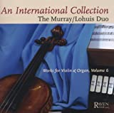Classical Music : International Coll: Works for Violin & Organ 6