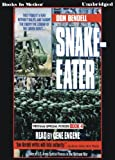 img - for Snake-Eater by Don Bendell (Vietnam Special Forces Series, Book 4) from Books In Motion.com book / textbook / text book