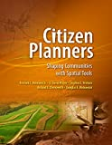 img - for Citizen Planners: Shaping Communities with Spatial Tools book / textbook / text book