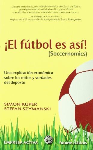 El fútbol es así (Futuros clásicos)