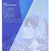 TVアニメ Free!オリジナルサウンドトラック Ever Blue Sounds