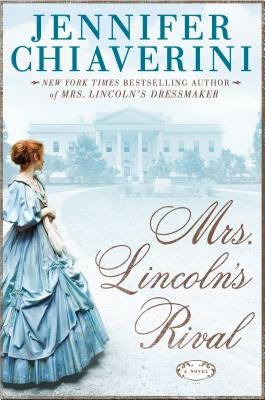 Mrs. Lincoln's Rival[MRS LINCOLNS RIVAL -LP][LARGE PRINT] [Hardcover] (Mrs Lincoln Rival compare prices)