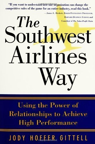 the-southwest-airlines-way-by-gittell-jody-hoffer-1st-first-edition-paperback2005