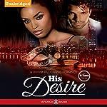 His Desire: The McShannon Family Series | Veronica Maxim