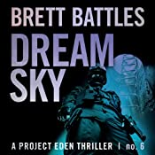 Dream Sky: A Project Eden Thriller, Book 6 | Brett Battles
