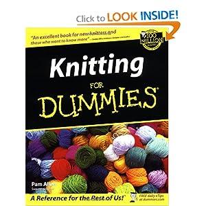 Knitting for Dummies Pam Allen, Trisha Malcolm, Rich Tennant and Cheryl Fall