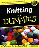 Knitting For Dummies (For Dummies (Lifestyles Paperback)) (076455395X) by Allen