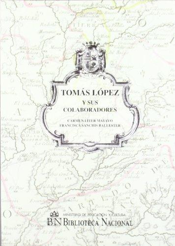 Tomás López y sus colaboradores