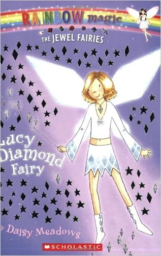 Lucy: The Diamond Fairy (Rainbow Magic: The Jewel Fairies, No. 7)